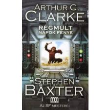 Arthur C. Clarke, Stephen Baxter RÉGMÚLT NAPOK FÉNYE regény