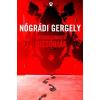 Athenaeum 2000 Kiadó Nógrádi Gergely: Hátborzongató Históriák