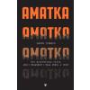 Athenaeum Kiadó Karin Tidbeck: Amatka