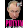 Athenaeum Kiadó Putyin - az ember, aki nem létezett