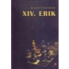 Attraktor XIV. Erik - August Strindberg