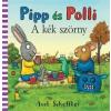 Axel Scheffler Pipp és Polli: A kék szörny
