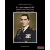 Az utolsó bevetés - Vitéz nagybányai Horthy István repülő főhadnagy hősi halála