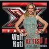 Az Wolf Kati - Az első 10