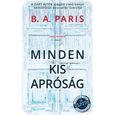 B A Paris Minden kis apróság regény