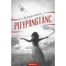 B. Czakó Andrea Pitypangtánc irodalom