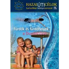 B.K.L. Kiadó Boda László: Fürdők és fürdőhelyek a Dunántúlon ajándékkönyv