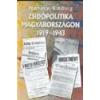 Bábel Zsidópolitika Magyarországon 1919-1943 - Nathaniel Katzburg