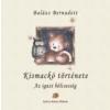 Balázs Bernadett Kismackó története