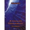 Balogh Béla A TUDATALATTI TÍZPARANCSOLATA (CD MELLÉKLETTEL) + VILÁGKÉP (EZOTERIKUS-TUDOMÁNYOS ANTOLÓGIA I.) - (AKCIÓS CSOMAG)