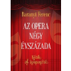 Baranyi Ferenc Az opera négy évszázada
