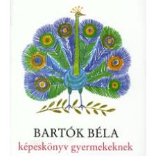 Bartók Béla képeskönyv gyermekeknek (CD melléklettel) gyermek- és ifjúsági könyv