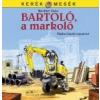 - BARTOLÓ, A MARKOLÓ