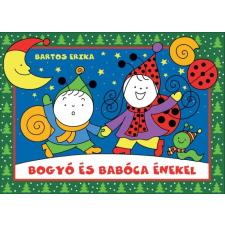 Bartos Erika : Bogyó és Babóca énekel ajándékkönyv