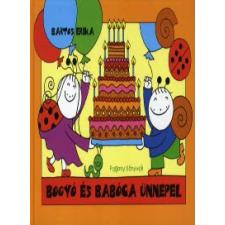 Bartos Erika Bogyó és Babóca ünnepel gyermek- és ifjúsági könyv