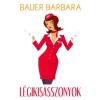 Bauer Barbara LÉGIKISASSZONYOK
