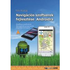 BBS-INFO Kft. Navigációs szoftverek fejlesztése Androidra informatika, számítástechnika