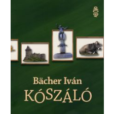 Bächer Iván Kószáló irodalom
