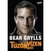 Bear Grylls TŰZÖN-VÍZEN ÁT! - ÉLETEM TÖRTÉNETE