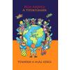 Beck & Partners Mi. Kft. Beck Andrea: A Titoktündér - Tündérek a világ körül