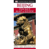 Beijing (Peking) - DK Pocket Map and Guide