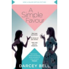 Bell, Darcey A Simple Favour