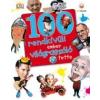 Ben Gilliland 100 RENDKÍVÜLI EMBER VILÁGRASZÓLÓ TETTE