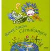 Beney Zsuzsa CÉRNAHANGRA