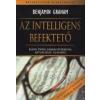 Benjamin Graham AZ INTELLIGENS BEFEKTETŐ