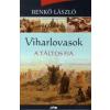 Benkő László Viharlovasok