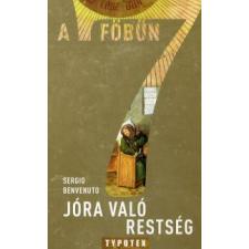 Benvenuto Sergio JÓRA VALÓ RESTSÉG - A 7 FŐBŰN vallás