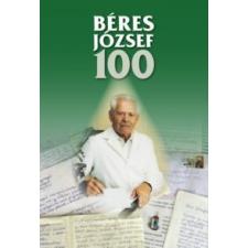 Béres József 100 történelem