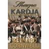 Bernard Cornwell SHARPE KARDJA - RICHARD SHARPE ÉS A SALAMANCAI HADJÁRAT, 1812. JÚNIUS-JÚLIUS