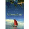 Bernard Moitessier A HOSSZÚ ÚT - EGYEDÜL TENGER ÉS ÉG KÖZÖTT