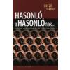Biczó Gábor HASONLÓ A HASONLÓNAK...- FILOZÓFIAI ANTROPOLÓGIAI VÁZLAT AZ ASSZIMILÁCIÓRÓL