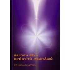 Bioenergetic Kiadó GYÓGYÍTÓ MEDITÁCIÓ (CD-MELLÉKLETTEL) életmód, egészség