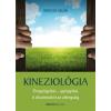 Bioenergetic Kiadó Kim Da Silva: Kineziológia - Öngyógyítás - gyógyítás - A diszlexiától az allergiáig