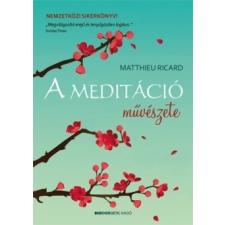 Bioenergetic Kiadó Matthieu Ricard: A meditáció művészete jóga felszerelés