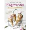 Bioenergetic Kiadó Mikkonen Virpi: Fagyivarázs - Több, mint 80 egészséges, házilag elklészíthető vegán fagyirecept