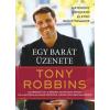 Bioenergetic Tony Robbins - Egy barát üzenete