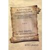 Bitó László A NÉVTELEN EVANGÉLIUMA -THE GOSPEL OF ANONYMOUS (KÉTNYELVŰ)