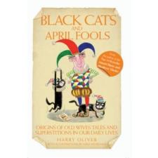 Black Cats and April Fools – Harry Oliver idegen nyelvű könyv