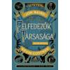 Bluemoon Könyvek Jon Baird - Kevin Costner: Felfedezők Társasága 1.