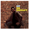 Bo Diddley Go Bo Diddley+2 Bonus Tracks (Ltd.180g Vinyl) (Vinyl LP (nagylemez))