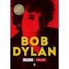 Bob Dylan DYLAN, BOB - LYRICS - DALOK (IRODALMI NOBEL-DÍJ 2016)