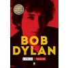 Bob Dylan : Lyrics - Dalok