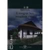 BODNÁR ERIKA Színia - A magyar ház mágikus titka