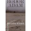 Bodor Ádám SINISTRA KÖRZET