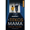 Boland, Shalini A titkos mama