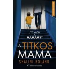 Boland, Shalini A titkos mama társadalom- és humántudomány